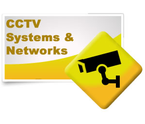 CCTV systems and Networks